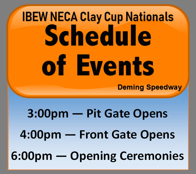 Schedule of Events for the IBEW NECA Clay Cup Nationals