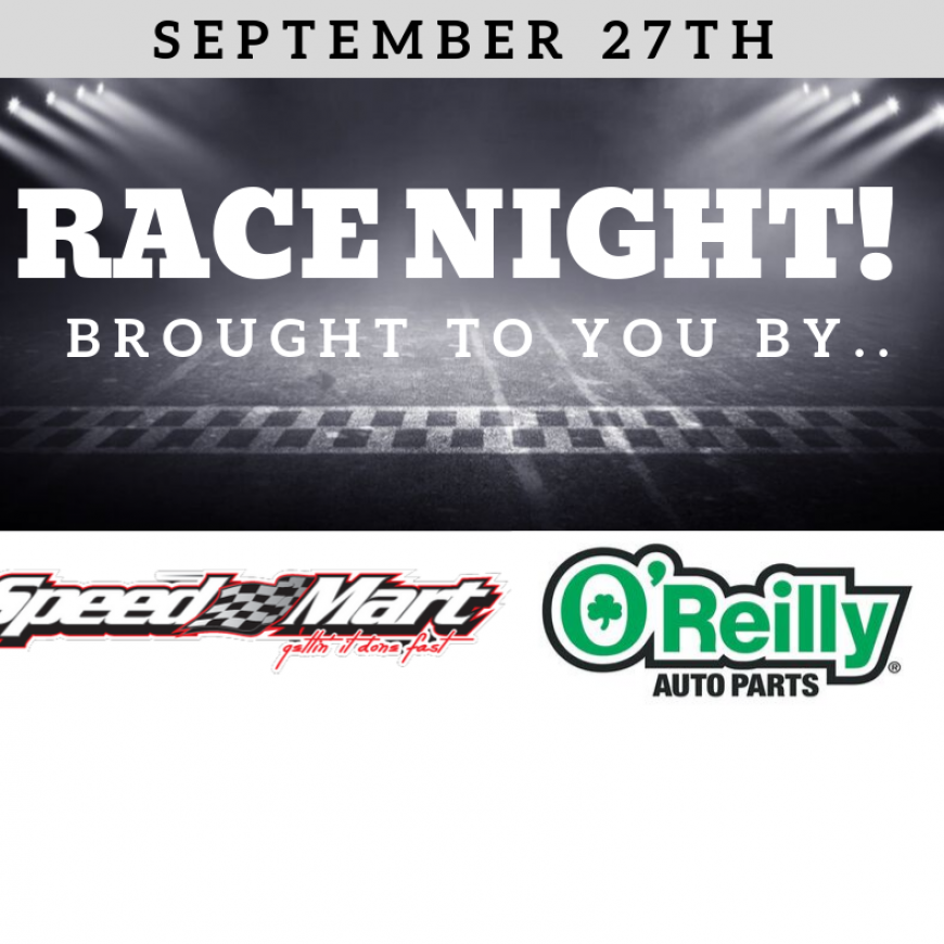 SpeedMart & O'Reilly Auto Parts Night at the Races!